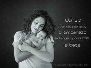 Curso cosmetica durante el embarazo lactancia y productos del bebé